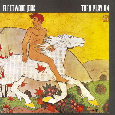 Cover art for Fleetwood Mac - Then Play On