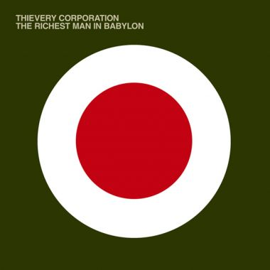 Cover art for Thievery Corporation - The Richest Man In Babylon